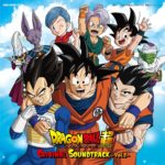 Dragon Ball Super : Original SoundTrack – Vol.2